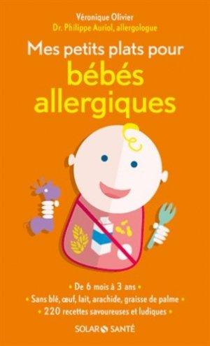 Mes petits plats pour bébés allergiques - solar - 9782263069314 -