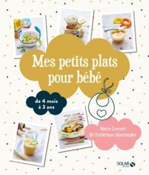 Mes petits plats pour bébé. De 4 mois à 3 ans - Solar - 9782263160172 - majbook ème édition, majbook 1ère édition, livre ecn major, livre ecn, fiche ecn
