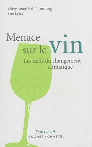Menace sur le vin - buchet chastel - 9782283027943 -