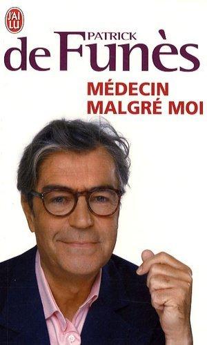 Médecin malgré moi - J'ai lu - 9782290015834 -
