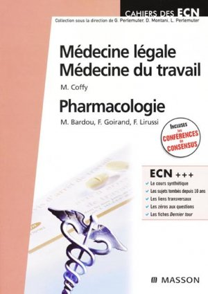 Médecine légale Médecine du travail - Pharmacologie - elsevier / masson - 9782294056048 -