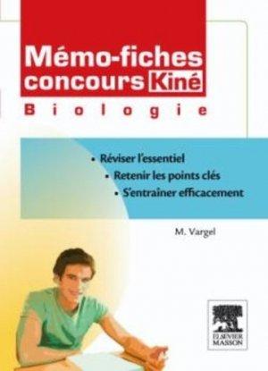 Mémo-fiches concours Kiné  Biologie - elsevier / masson - 9782294710995 -