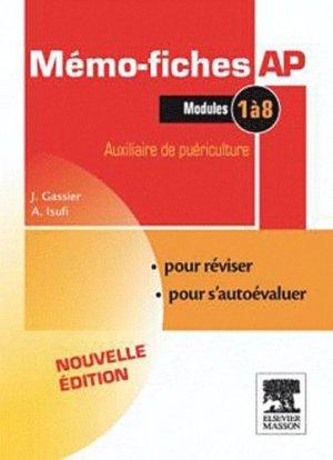 Mémo-fiches AP . Modules 1 à 8, 3e édition - elsevier / masson - 9782294711466 -