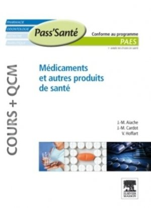 Médicaments et autres produits de santé - elsevier / masson - 9782294712180 -