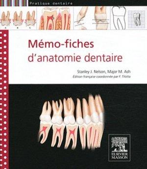 Mémo-fiches d'anatomie dentaire - elsevier / masson - 9782294715273 -
