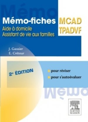 Mémo-fiches ADVF - MCAD - elsevier / masson - 9782294740824 -