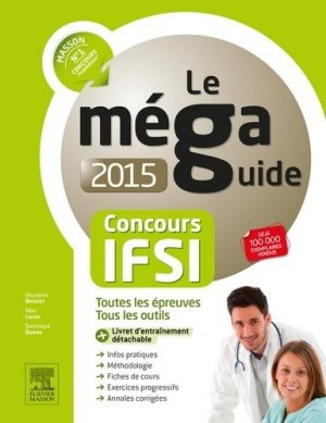 Méga guide Concours IFSI - elsevier / masson - 9782294744983 -