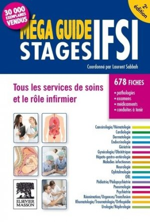 Méga Guide STAGES IFSI - elsevier / masson - 9782294745294