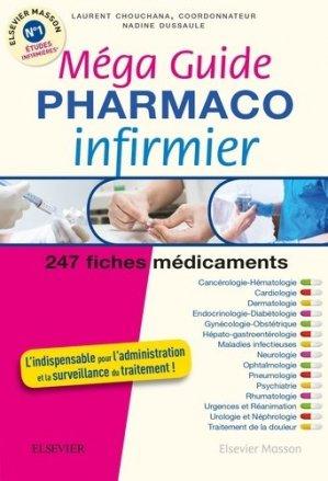Méga Guide PHARMACO Infirmier - elsevier / masson - 9782294747700 -