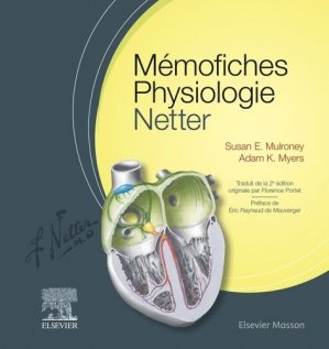 Mémofiches Physiologie Netter - elsevier / masson - 9782294751578 -