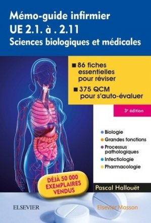 Mémo-guide infirmier UE 2.1 à 2.11 Sciences biologiques et médicales - elsevier / masson - 9782294753787 -
