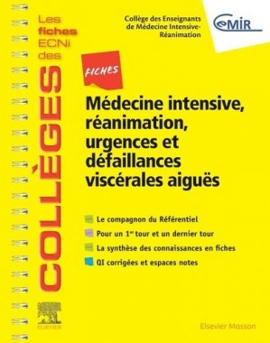 Médecine Intensive, réanimation, urgences et défaillances viscérales aiguës - elsevier / masson - 9782294756504