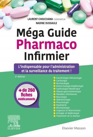 Méga Guide Pharmaco Infirmier - elsevier / masson - 9782294757747 -