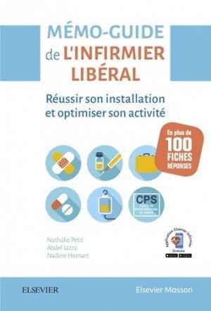 Mémo-Guide de l'infirmier libéral - elsevier / masson - 9782294758768 -