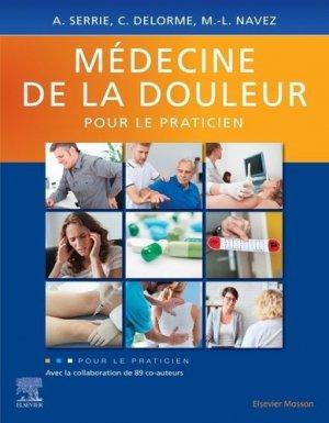 Médecine de la douleur pour le praticien - elsevier / masson - 9782294760679 -