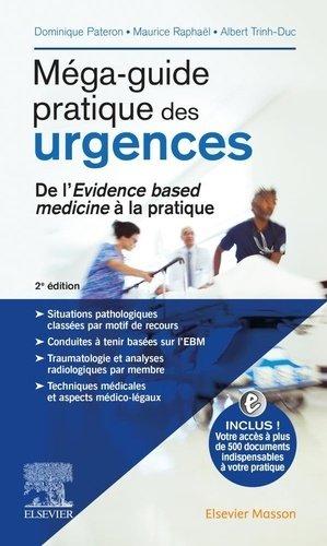 Méga-guide pratique des urgences - elsevier / masson - 9782294760938 -