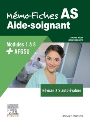 Mémo-Fiches AS - Modules 1 à 8 + AFGSU - elsevier / masson - 9782294764189 -
