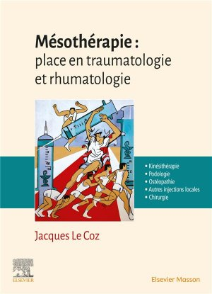 Mésothérapie : place en traumatologie et rhumatologie - elsevier / masson - 9782294771811 -
