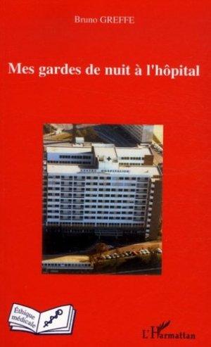 Mes gardes de nuit à l'hôpital  - l'harmattan - 9782296019850 -