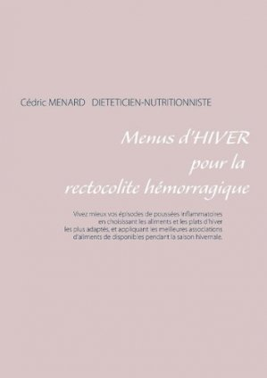 Menus d'hiver pour la rectocolite hémorragique - Books on Demand Editions - 9782322036974 -