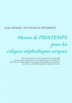 Menus de printemps pour les coliques néphrétiques uriques - Books on Demand Editions - 9782322091416 -