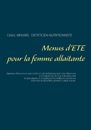 Menus d'été pour la femme allaitante - Books on Demand Editions - 9782322092857 - https://fr.calameo.com/read/005884018512581343cc0