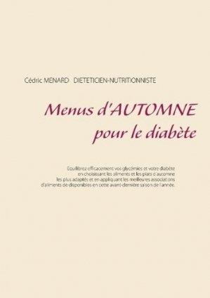Menus d'automne pour le diabète - Books on Demand Editions - 9782322145874 - https://fr.calameo.com/read/005884018512581343cc0