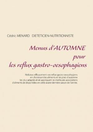 Menus d'automne pour les reflux gastro-oesophagiens - Books on Demand Editions - 9782322146406 -