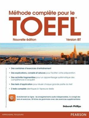 Méthode Complète pour le TOEFL 2ND Edition - Version iBT - pearson - 9782326000926 -