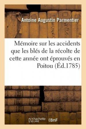 Mémoire sur les accidents que les blés de la récolte de cette année ont éprouvés en Poitou - Hachette/BnF - 9782329412146 -