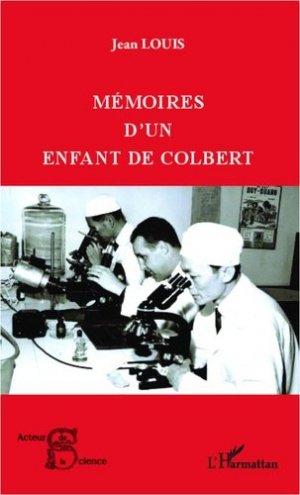 Mémoires d'un enfant de Colbert - l'harmattan - 9782336002316 -