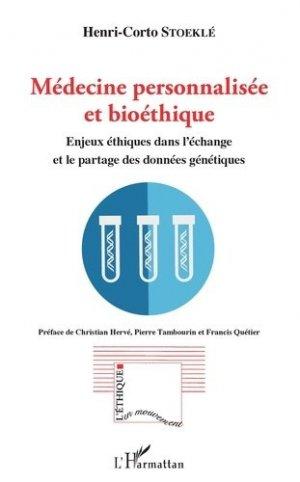 Médecine personnalisée et bioéthique. Enjeux éthiques dans l'échange et le partage des données génétiques - l'harmattan - 9782343129044 -