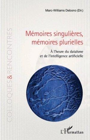 Mémoires singulières, mémoires plurielles - l'harmattan - 9782343139593 -