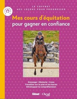 Mes cours d'équitation pour gagner en confiance - glénat / cheval magazine - 9782344007808 -