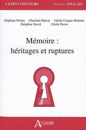 Mémoire: Héritages et Ruptures - atlande - 9782350304625 -