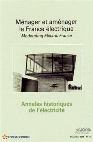 Ménager et aménager la France électrique - Editions Victoires - 9782351132340 -