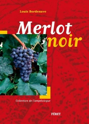 Merlot noir - feret - 9782351561768 - majbook ème édition, majbook 1ère édition, livre ecn major, livre ecn, fiche ecn