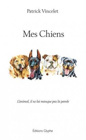 Mes Chiens - glyphe - 9782352851202 -