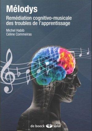 Mélodys. Remédiation cognitivo-musicale des troubles de l'apprentissage - de boeck superieur - 9782353272884 - https://fr.calameo.com/read/005370624e5ffd8627086
