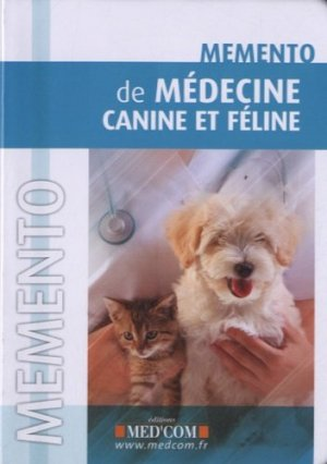 Mémento de médecine canine et féline - med'com - 9782354031077 -