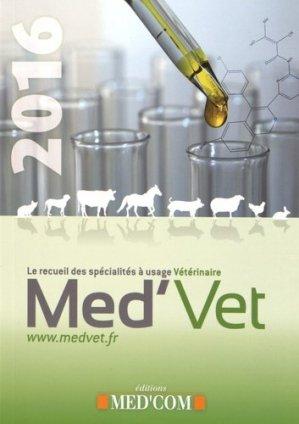 Med'vet 2016 - Recueil des spécialités à usage vétérinaire - med'com - 9782354032227 -