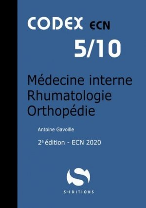 Médecine interne, rhumatologie, orthopédie : ECN 2020 - s editions - 9782356402080 -