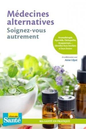 Médecines alternatives - le particulier editions - 9782357312647 -