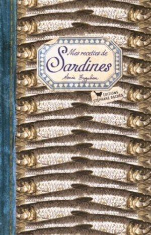 Mes recettes de sardines - les cuisinières sobbollire - 9782357522015 -