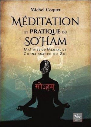 Méditation et pratique du So'Ham - Chariot d'or - 9782360470624 -