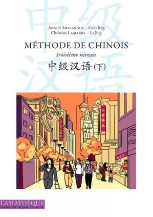 Méthode de chinois troisième niveau - asiathèque - 9782360570713