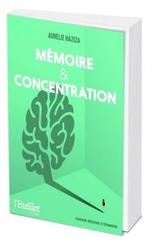 Mémoire et concentration - de l'opportun - 9782360759965 -