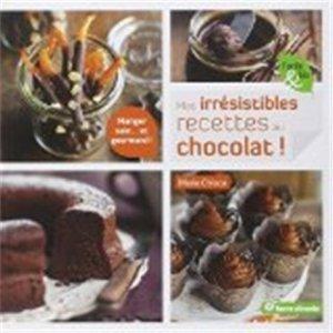 Mes irrésistibles recettes au chocolat ! - terre vivante - 9782360981427 -