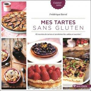 Mes tartes sans gluten - terre vivante - 9782360982882 -