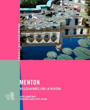 Menton. Villégiatures sur la Riviera - Lieux Dits - 9782362191879 -